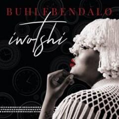 Buhlebendalo - Iwotshi